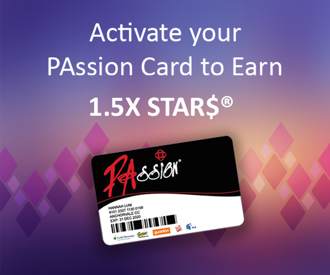 Earn 1.5X STAR$® with PAssion Card