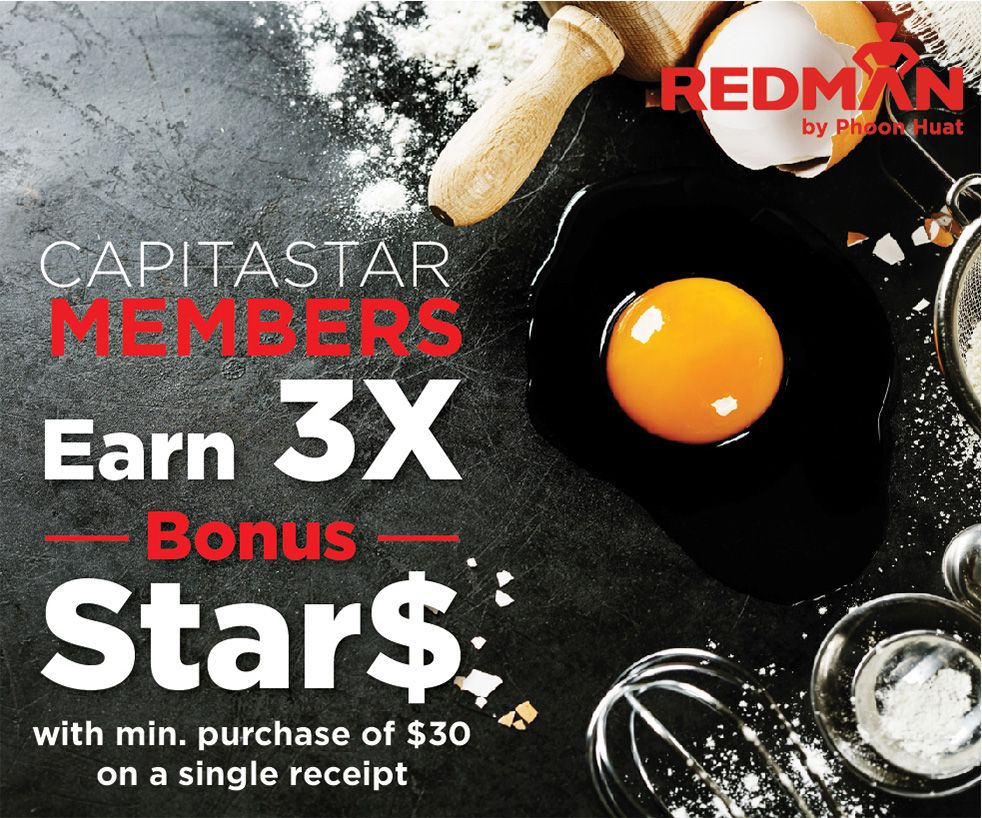 Earn 3X STAR$ at RedMan by Phoon Huat (min. $30 spend)