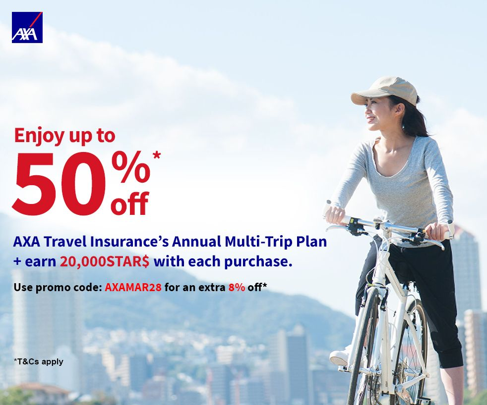 Enjoy up to 50% off* AXA Travel Insurance + 20,000 STAR$ with each purchase