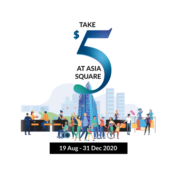 Take $5 at Asia Square