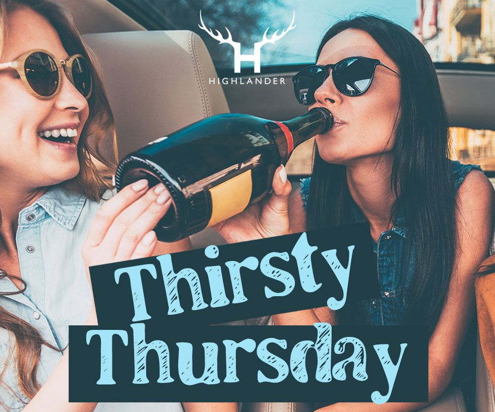 Highlander: Thirsty Thursday