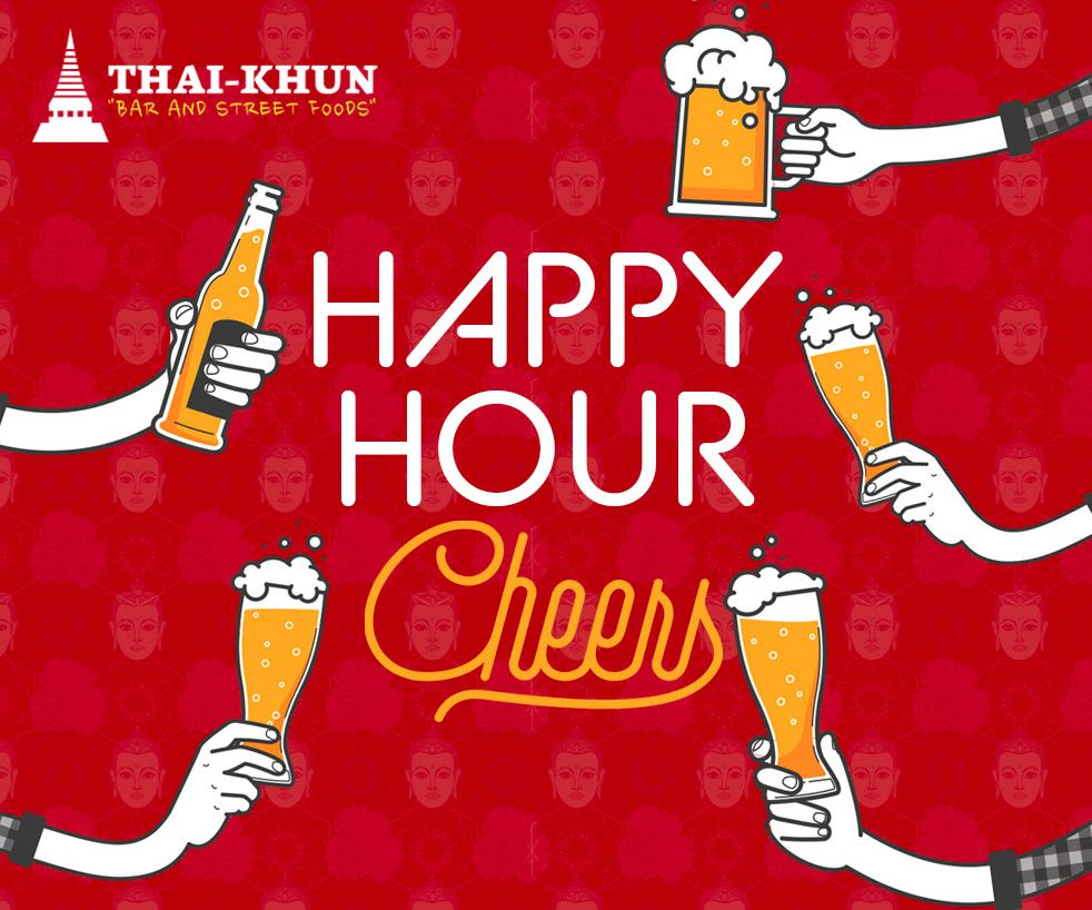 Happy Hour and Ladies Night at Thai-Khun Bar and Street Foods
