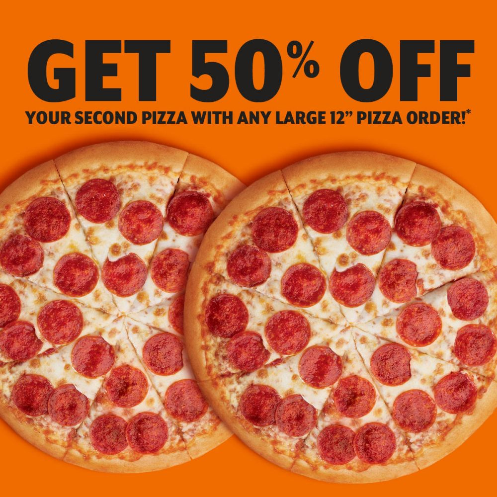 50% off second large pizza