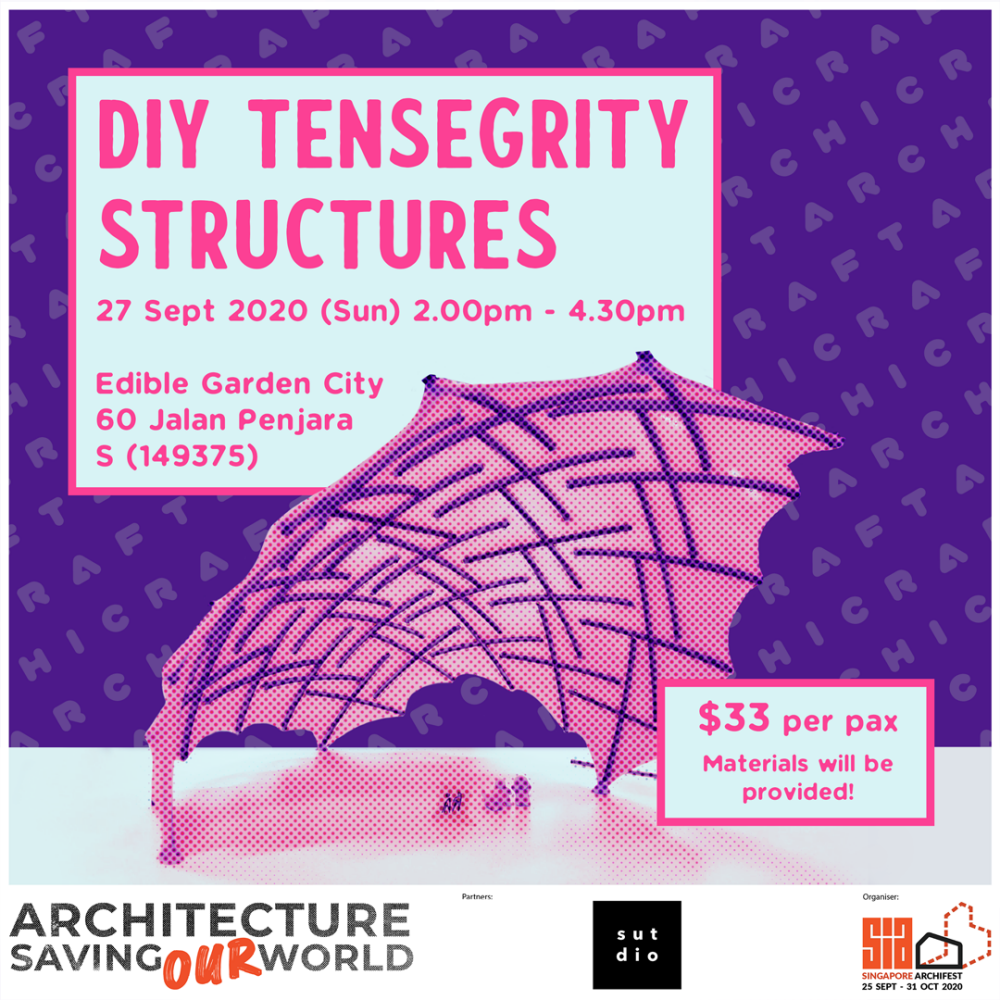 ArchiCraft: DIY Tensegrity Structures by SUTDIO