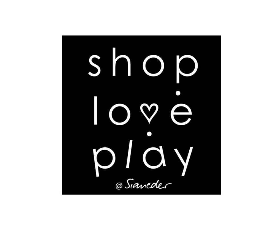 Shop.Love.Play by Sianeder